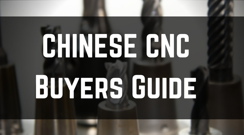 Chinese CNC Buyers Guide and Top 5 Machines - Chinese Tech Reviews